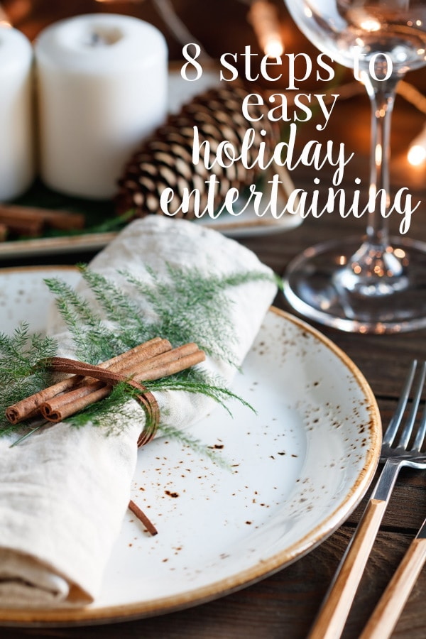 The holiday entertaining season can be a lot of fun, or it can stress you out to no end! We've got an 8 step plan and some great tips to get you ready for easy entertaining so you can enjoy your time with friends and family this season. #cookswithcocktails #holidayentertaining #easyentertaining #homeorganization