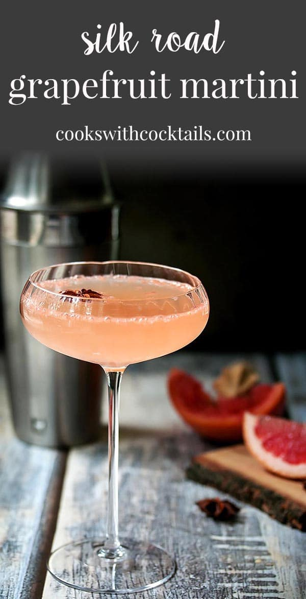 This grapefruit martini recipe is our version of a Silk Road cocktail that harnesses the exotic herbs and spices found in the gin, ginger, star anise and bitters to deliver a balanced cocktail with a silky finish.  An elegant martini that's also an easy cocktail to make which makes it a great cocktail for entertaining. #cookswithcocktails #grapefruitmartini #martinirecipe #ginmartini #martini