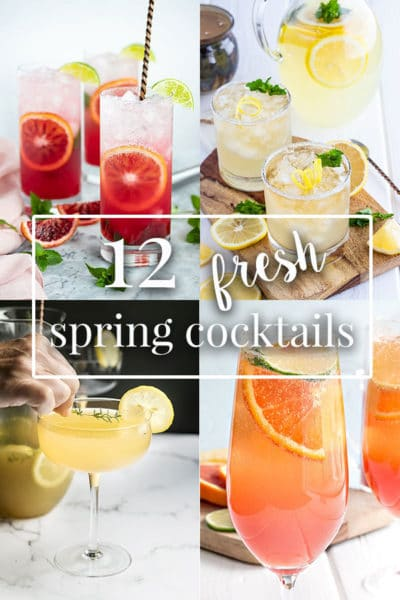 12 Fresh Spring Cocktails You Need to Try
