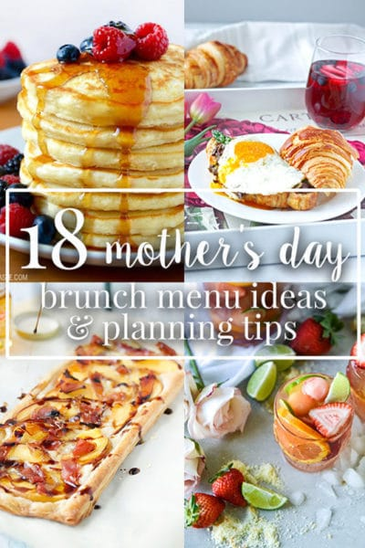 18 Mother's Day Brunch Menu Ideas and 9 Planning Tips